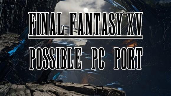 Создатель Final Fantasy XV подтвердил желание выпустить игру на PC